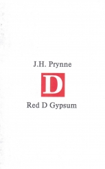Red D Gypsum: J. H. Prynne