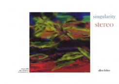 Singularity Stereo: Allen Fisher